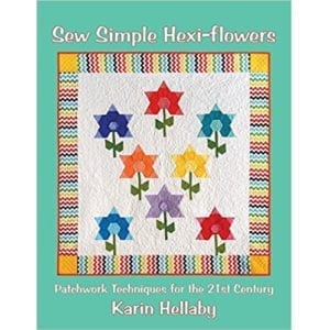 Sew Simple Hexi-Flowers - Karin Hellaby