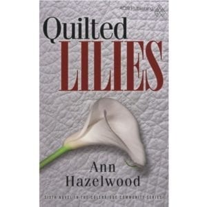 Quilted Lillies Ann Hazelwood