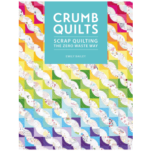 Crumb Quilts Emily Bailey