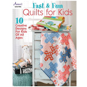 Fast Fun Quilts for Kids
